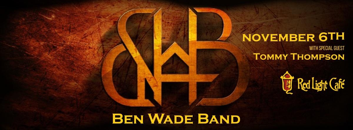 Ben Wade Band with Tommy Thompson — November 6, 2015 — Red Light Café, Atlanta, GA