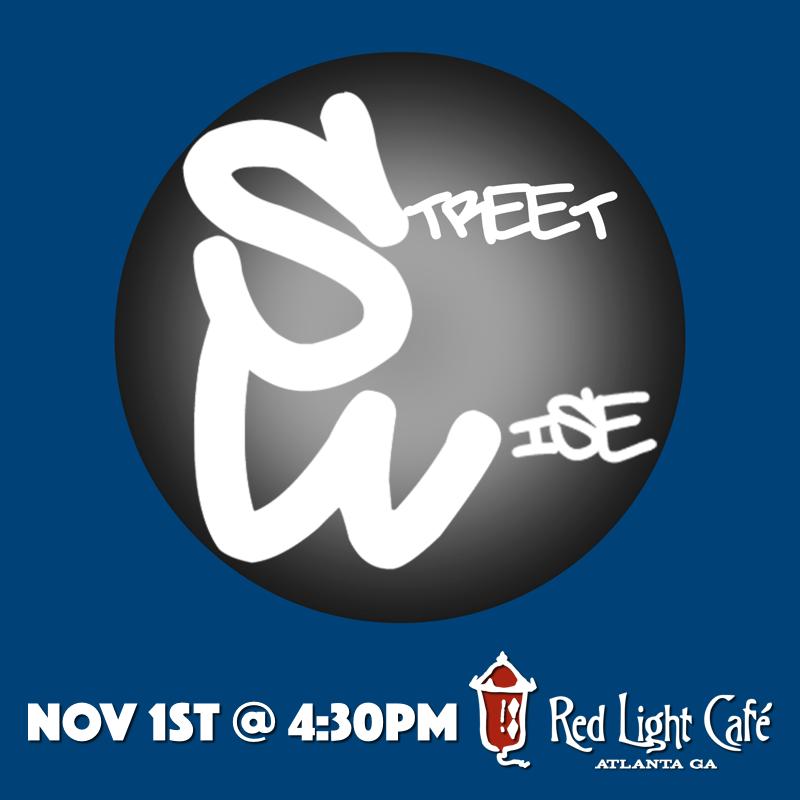 Streetwise — November 1, 2015 — Red Light Café, Atlanta, GA