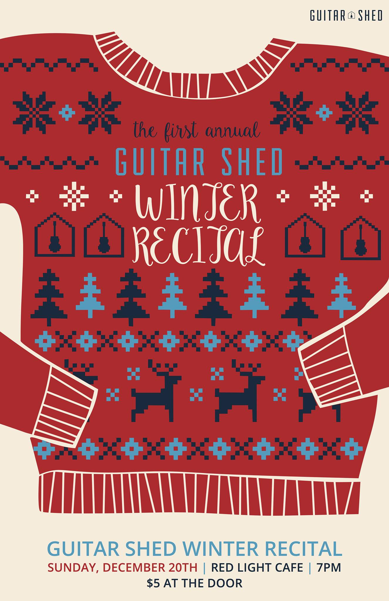 The First Annual Guitar Shed Winter Recital — December 20, 2015 — Red Light Café, Atlanta, GA