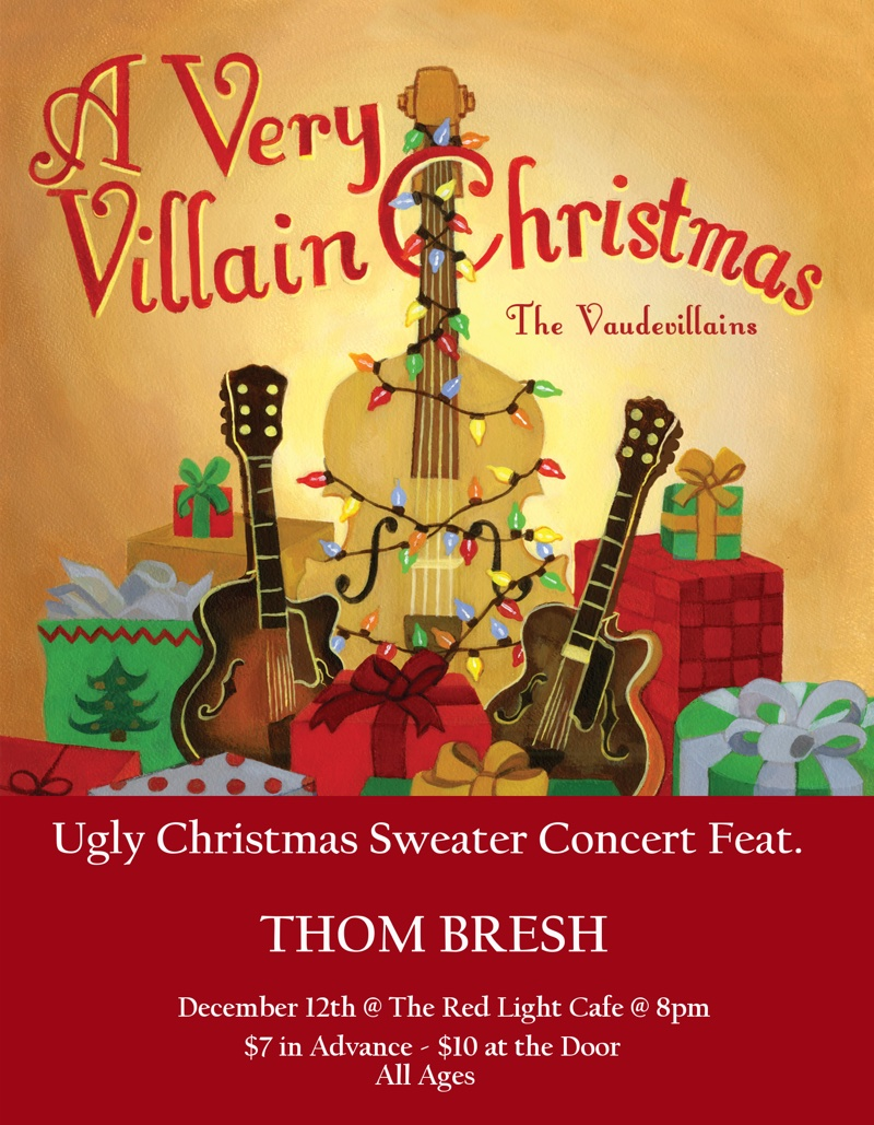 The Vaudevillains' Ugly Christmas Sweater Concert feat. Thom Bresh — December 12, 2015 — Red Light Café, Atlanta, GA