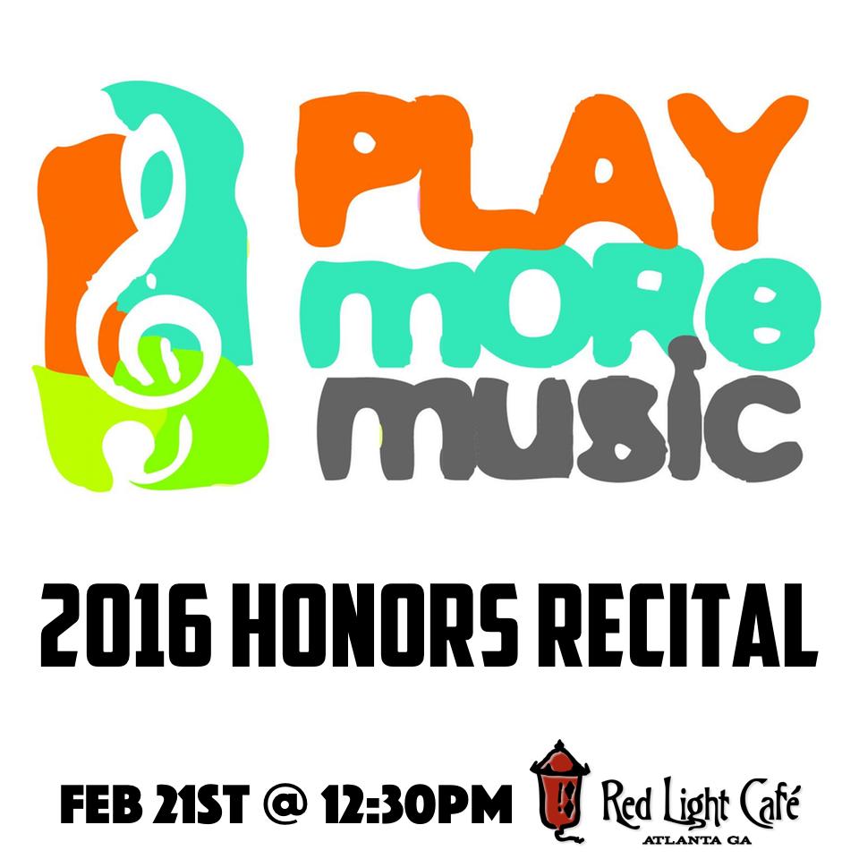 Play More Music 2016 Honors Recital — February 21, 2016 — Red Light Café, Atlanta, GA