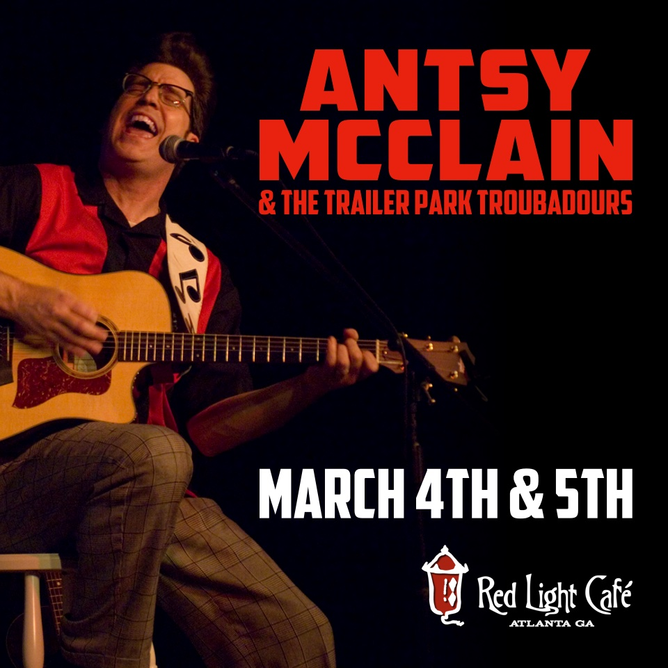Antsy McClain and the Trailer Park Troubadours — March 5, 2016 — Red Light Café, Atlanta, GA