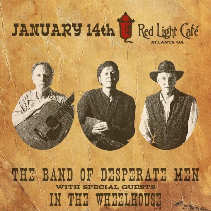 The Band of Desperate Men w/ In the Wheelhouse — January 14, 2016 — Red Light Café, Atlanta, GA
