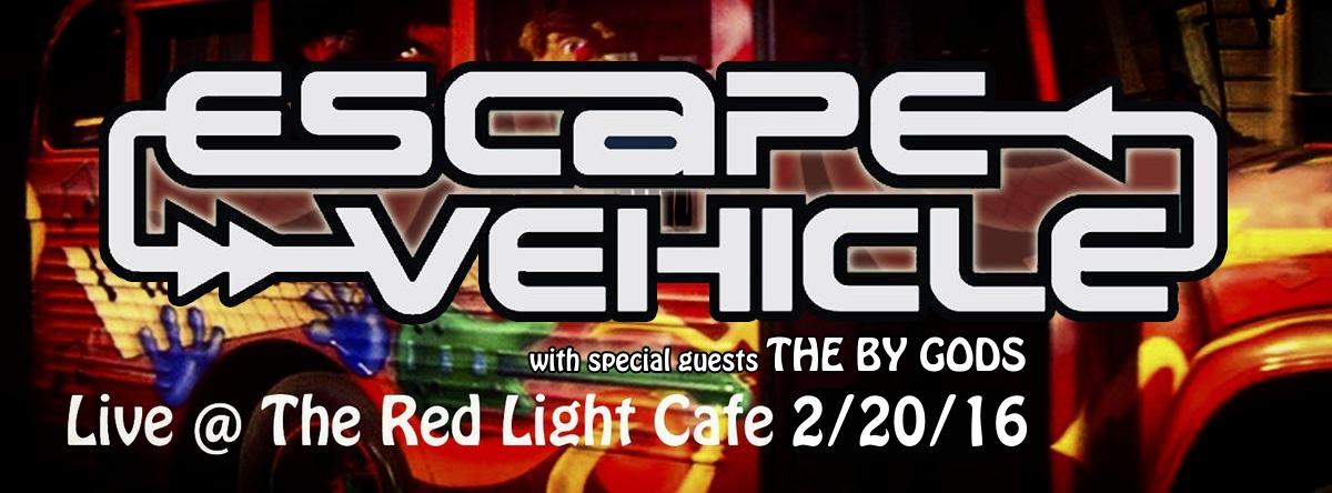 Escape Vehicle w/ The By Gods — February 20, 2016 — Red Light Café, Atlanta, GA