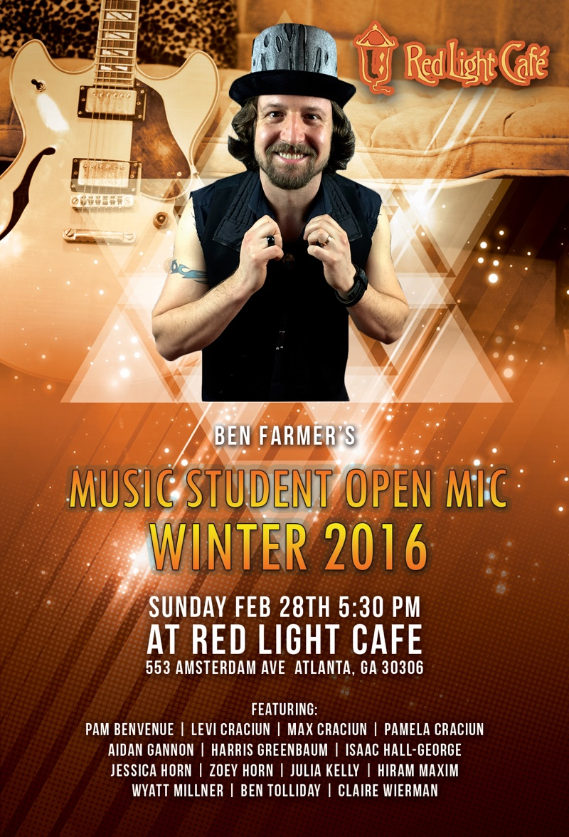 Ben Farmer's Music Student Open Mic Winter 2016 — February 28, 2016 — Red Light Café, Atlanta, GA