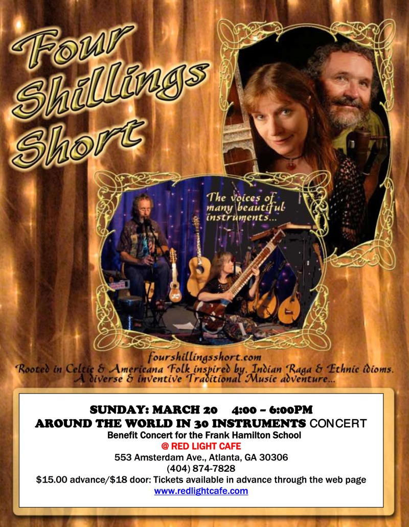 "Four Shillings Short ""Around the World in 30 Instruments"" — Benefit Concert for the Frank Hamilton Folk School — March 20, 2016 — Red Light Café, Atlanta, GA"