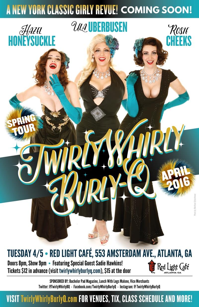 Twirly Whirly Burly-Q — April 5, 2016 — Red Light Café, Atlanta, GA