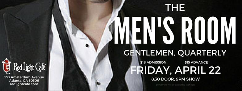The Men's Room: Gentlemen, Quarterly — April 22, 2016 — Red Light Café, Atlanta, GA
