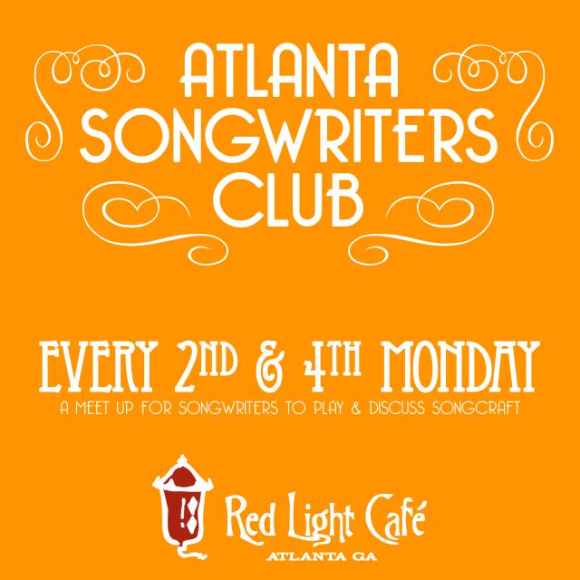 Atlanta Songwriters Club Meet Up — September 12, 2016 — Red Light Café, Atlanta, GA