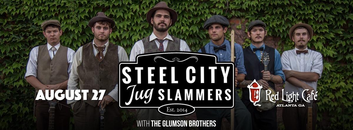 Steel City Jug Slammers + The Glumson Brothers — August 27, 2016 — Red Light Café, Atlanta, GA