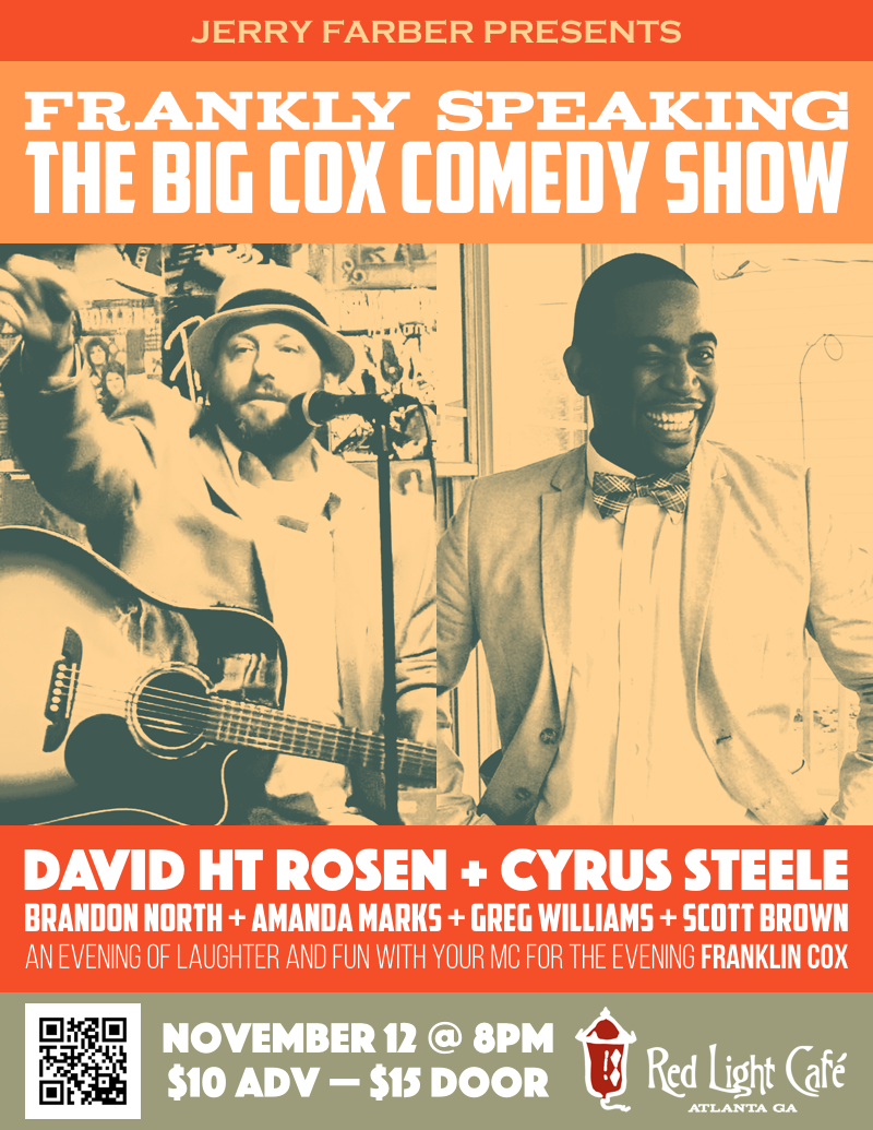 Frankly Speaking: The Big Cox Comedy Show — November 12, 2016 — Red Light Café, Atlanta, GA