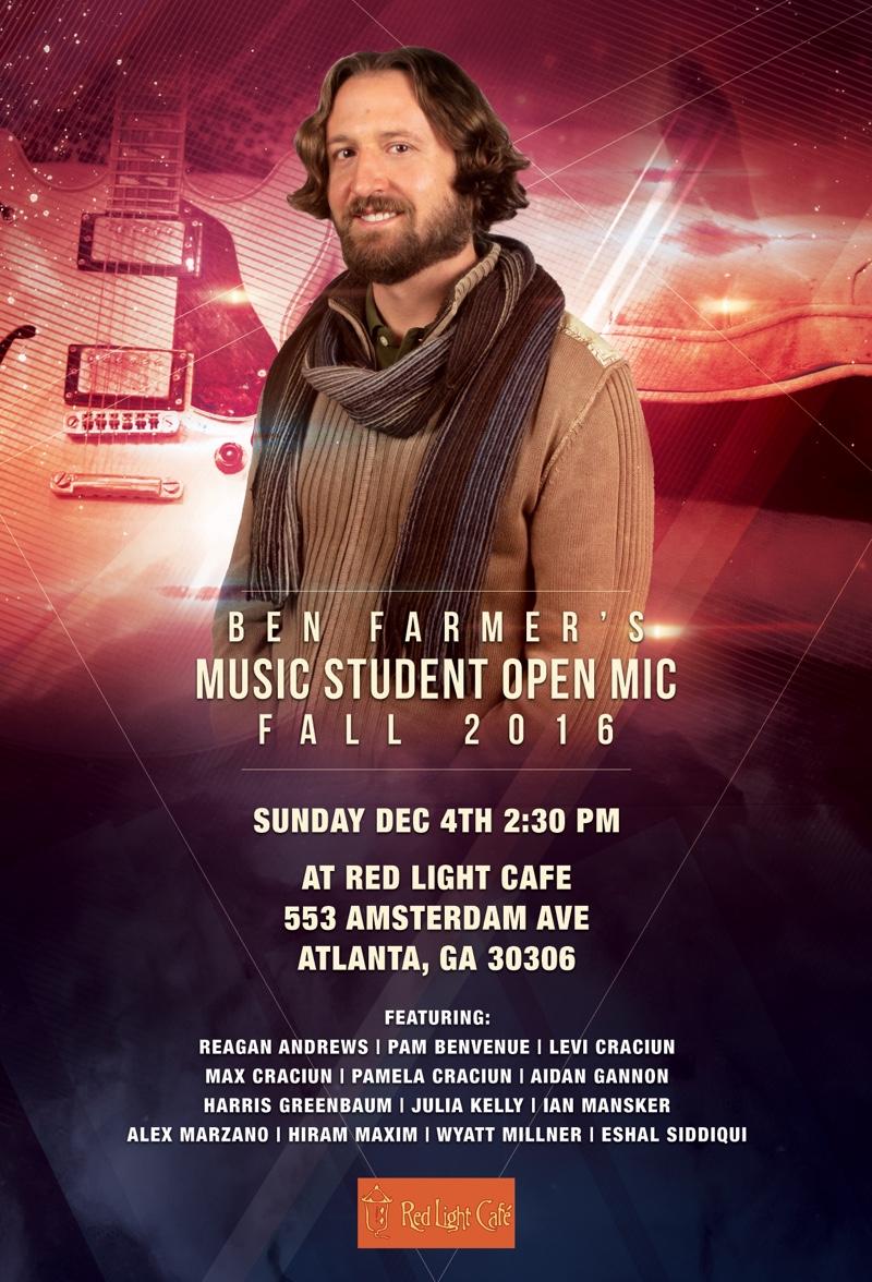 Ben Farmer's Music Student Open Mic Fall 2016 — December 4, 2016 — Red Light Café, Atlanta, GA