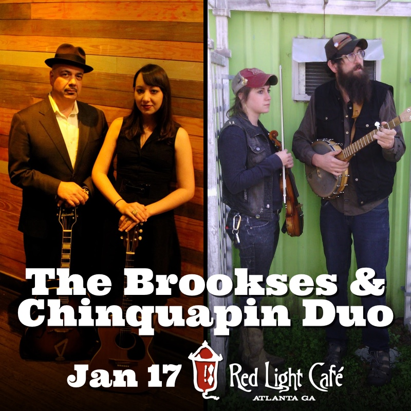 The Brookses w/ Chinquapin Duo — January 17, 2017 — Red Light Café, Atlanta, GA