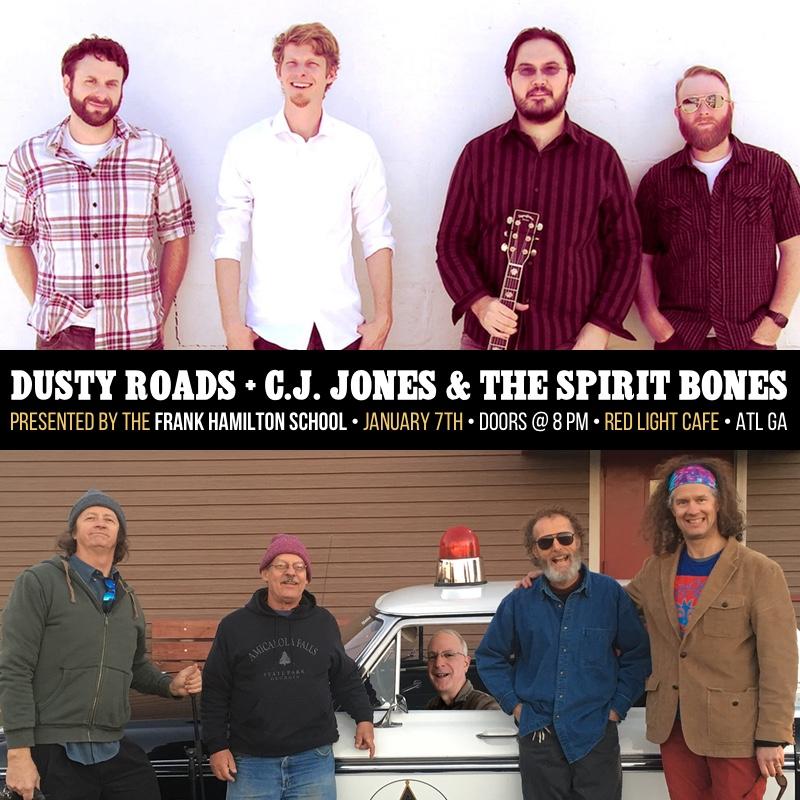 Dusty Roads w/ C.J. Jones & The Spirit Bones — January 7, 2017 — Red Light Café, Atlanta, GA