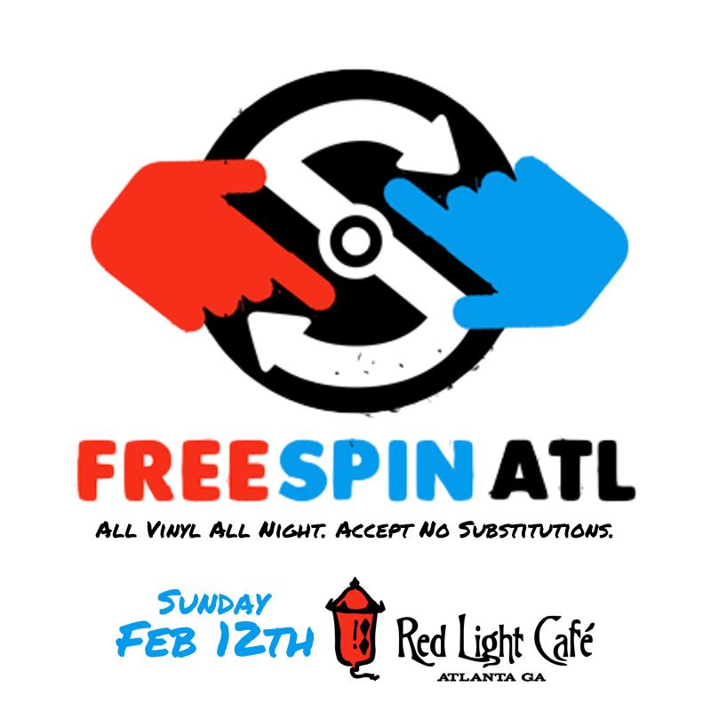 Free Spin Atlanta — February 12, 2017 — Red Light Café, Atlanta, GA