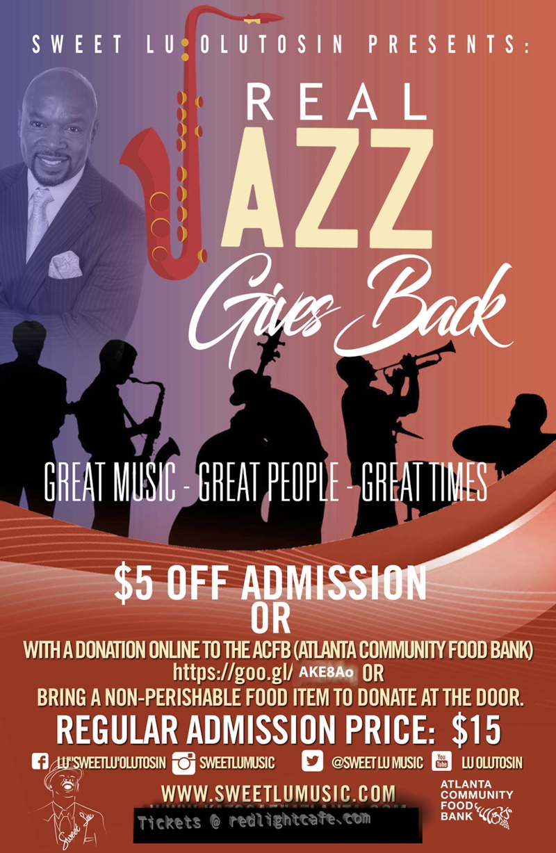 Real Jazz Gives Back — November 19, 2017 — Red Light Café, Atlanta, GA