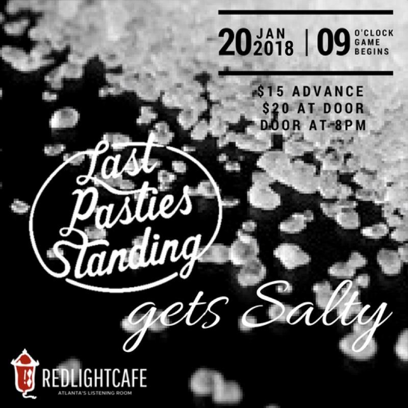 Last Pasties Standing Gets Salty — January 20, 2018 — Red Light Café, Atlanta, GA