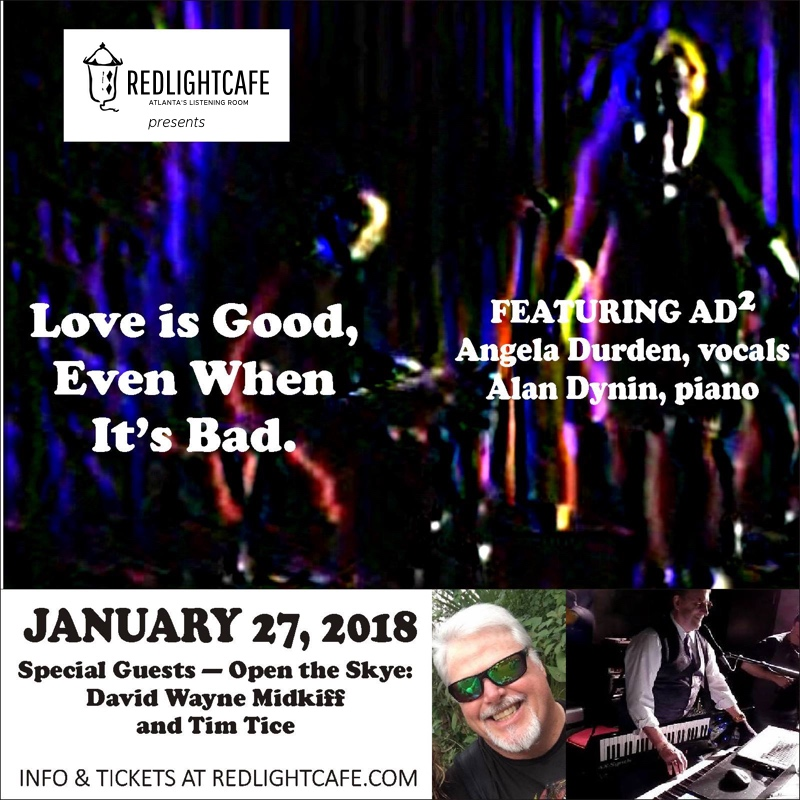 Love is Good, Even When It's Bad: AD2 + Open the Skye — January 27, 2018 — Red Light Café, Atlanta, GA
