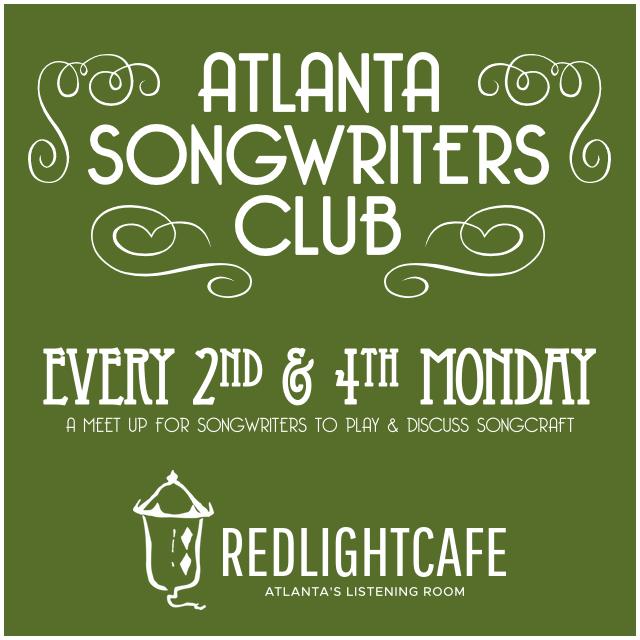 Atlanta Songwriters Club Meet Up — July 23, 2018 — Red Light Café, Atlanta, GA