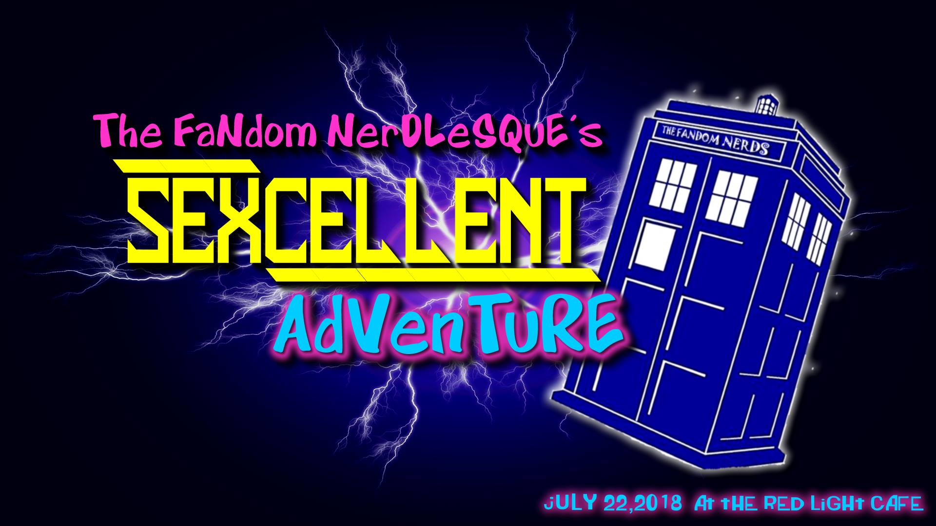 The Fandom Nerdlesque's Sexcellent Adventure! — July 22, 2018 — Red Light Café, Atlanta, GA