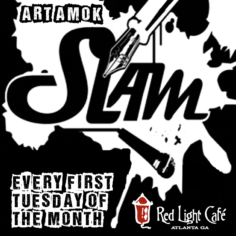Art Amok Slam— August 7, 2018 — Red Light Café, Atlanta, GA