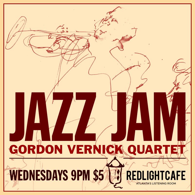 Jazz Jam w/ the Gordon Vernick Quartet — August 8, 2018 — Red Light Café, Atlanta, GA