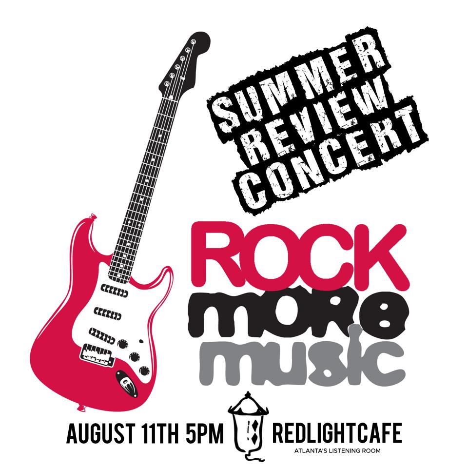 Rock More Music Summer Review Concert — August 11, 2018 — Red Light Café, Atlanta, GA