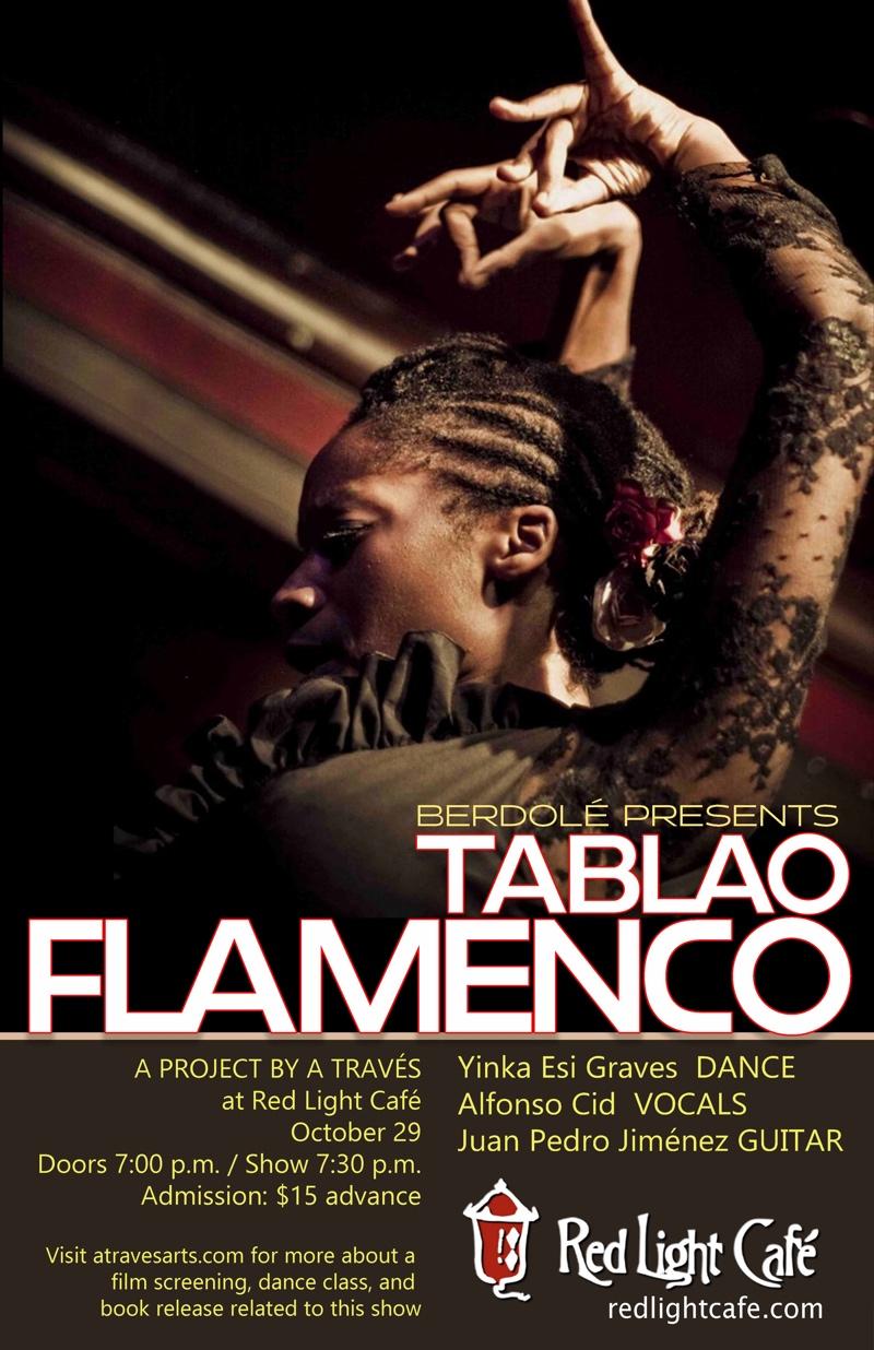 Tablao Flamenco feat. Yinka Esi Graves + Alfonso Cid + Juan Pedro Jiménez — October 29, 2018 — Red Light Café, Atlanta, GA