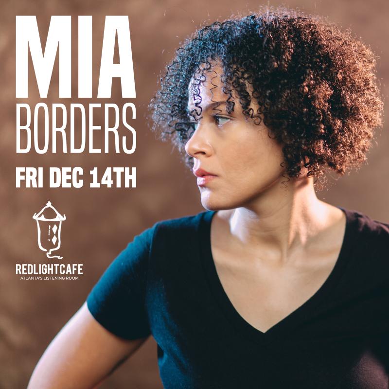 An Evening with Mia Borders — December 14, 2018 — Red Light Café, Atlanta, GA