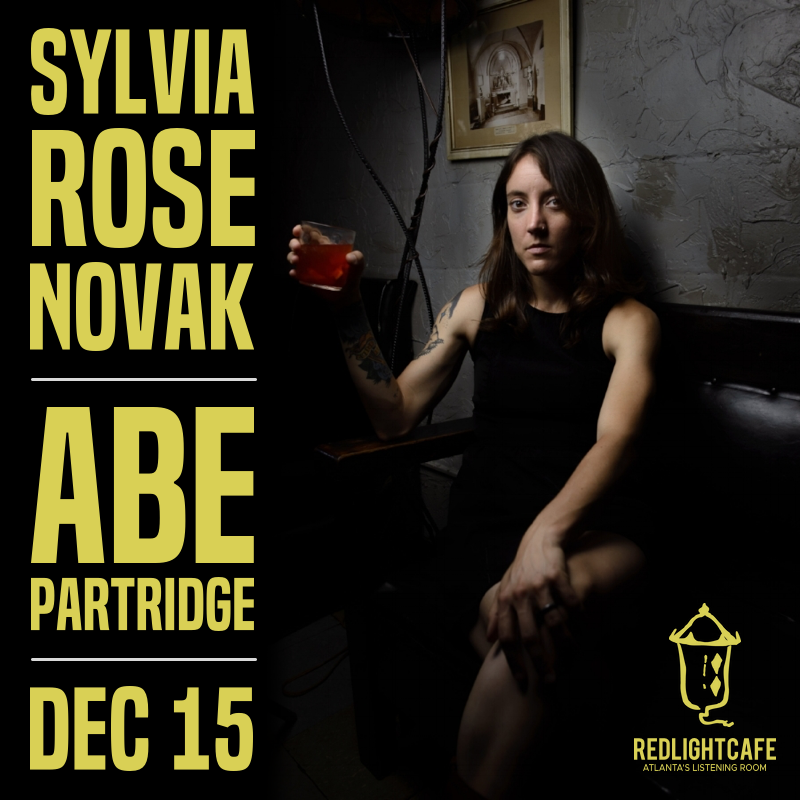 Sylvia Rose Novak + Abe Partridge — December 15, 2018 — Red Light Café, Atlanta, GA