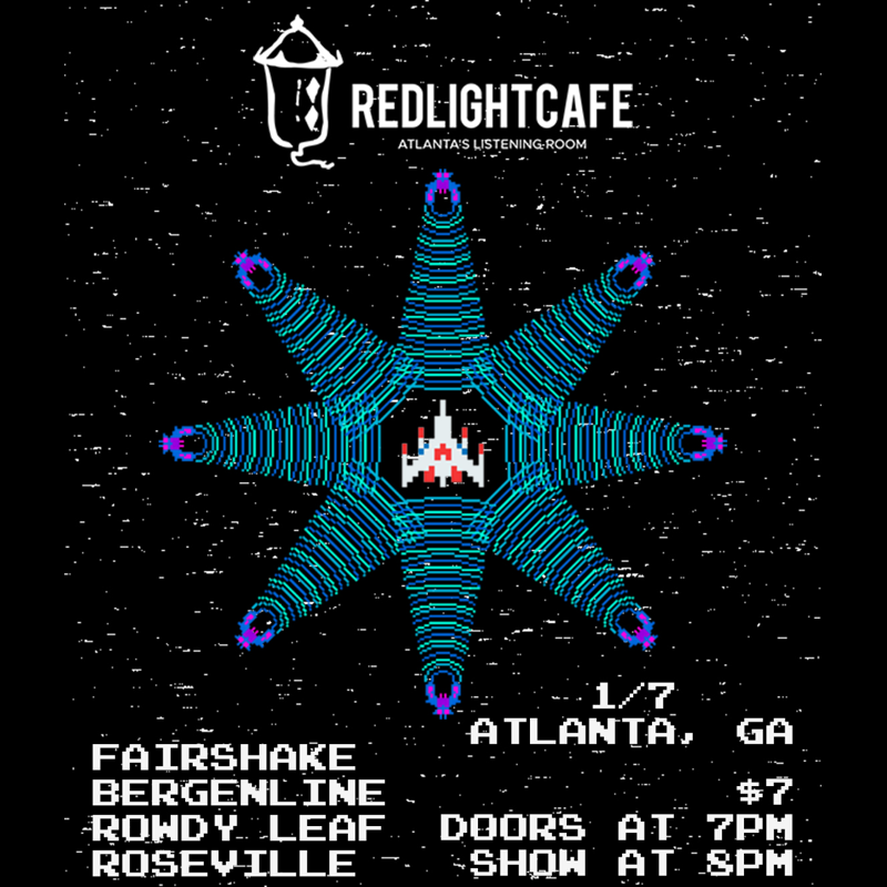 Fairshake + Bergenline + Rowdy Leaf + Roseville — January 7, 2019 — Red Light Café, Atlanta, GA