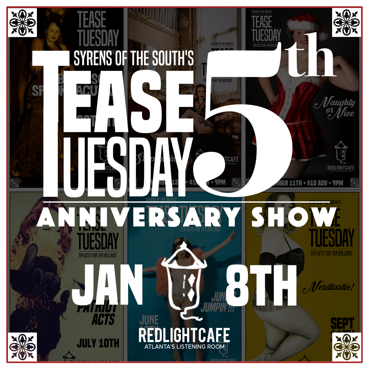 Tease Tuesday Burlesque: 5th Anniversary Show — January 8, 2019 — Red Light Café, Atlanta, GA