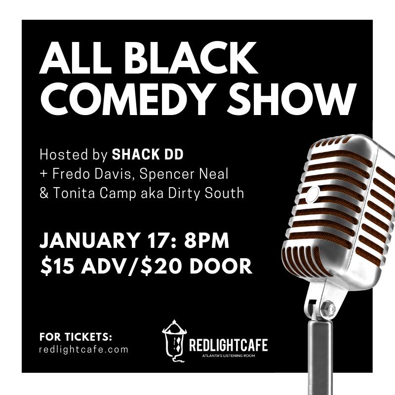 All Black Comedy Show — January 17, 2019 — Red Light Café, Atlanta, GA