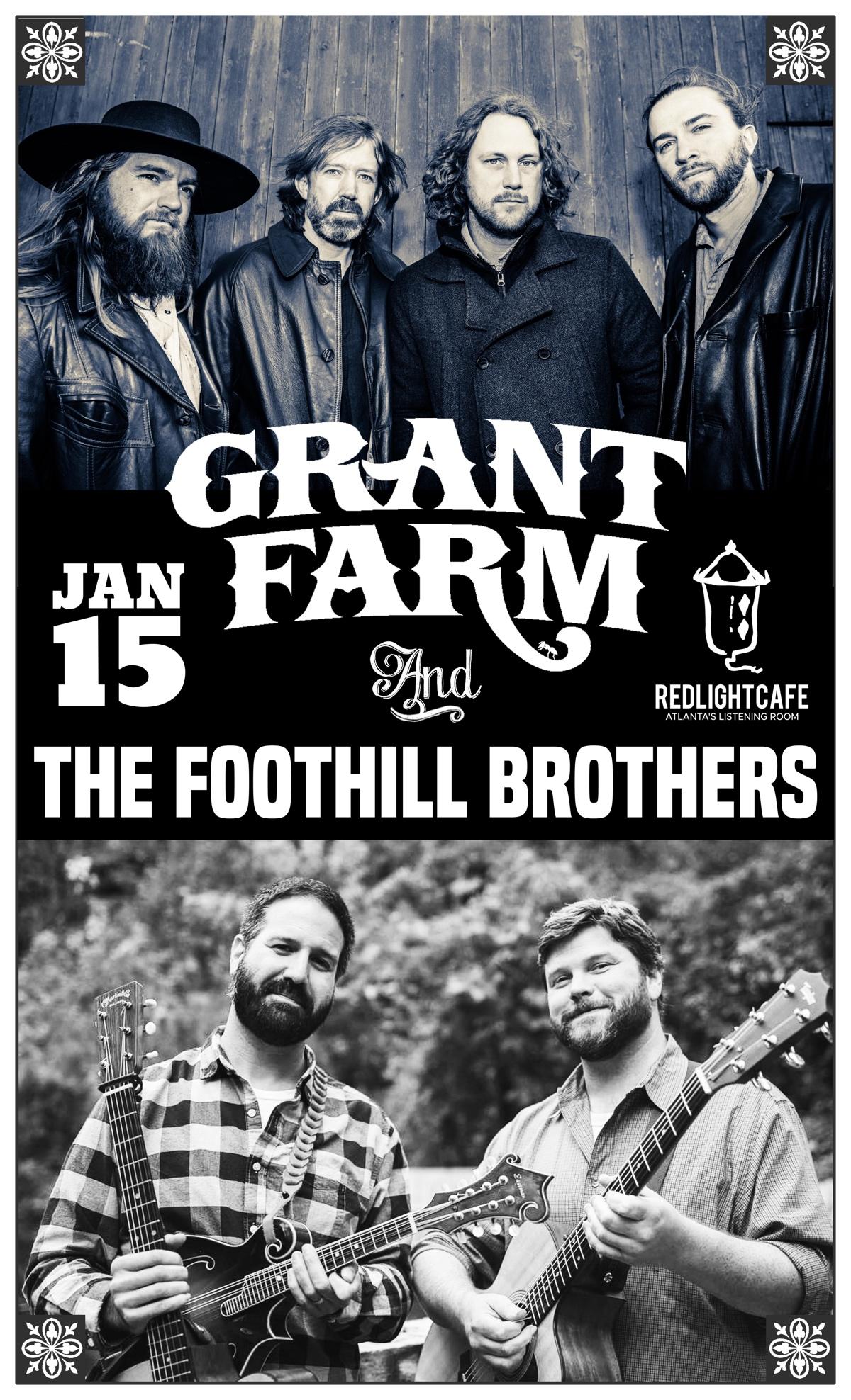 Grant Farm + The Foothill Brothers — January 15, 2019 — Red Light Café, Atlanta, GA