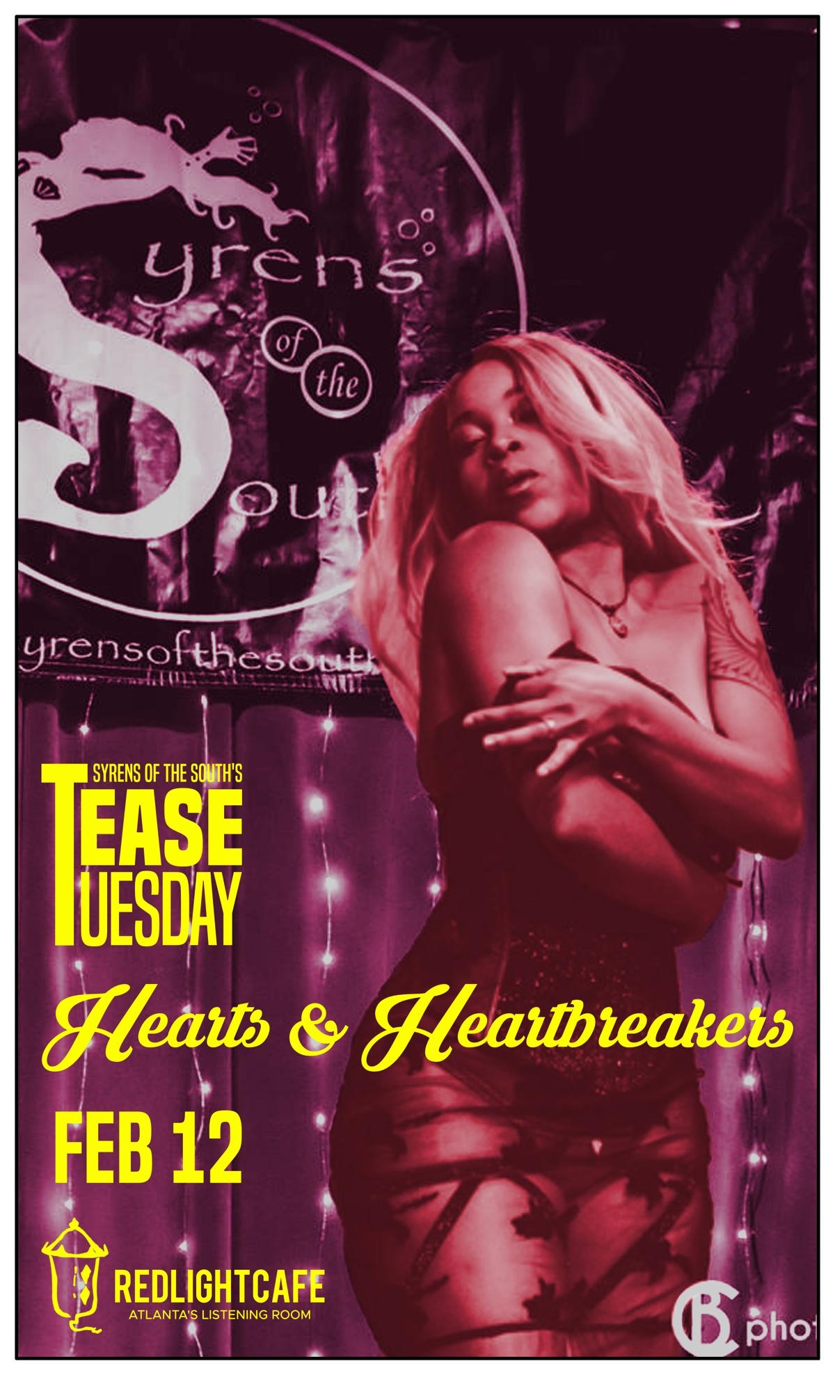 Tease Tuesday Burlesque: Hearts & Heartbreakers — February 12, 2019 — Red Light Café, Atlanta, GA