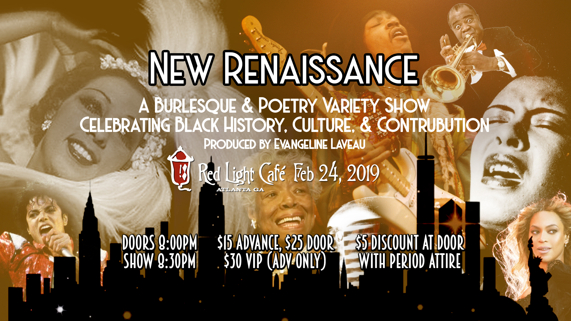 New Renaissance: A Burlesque & Poetry Variety Show Celebrating Black Culture & History — February 24, 2019 — Red Light Café, Atlanta, GA