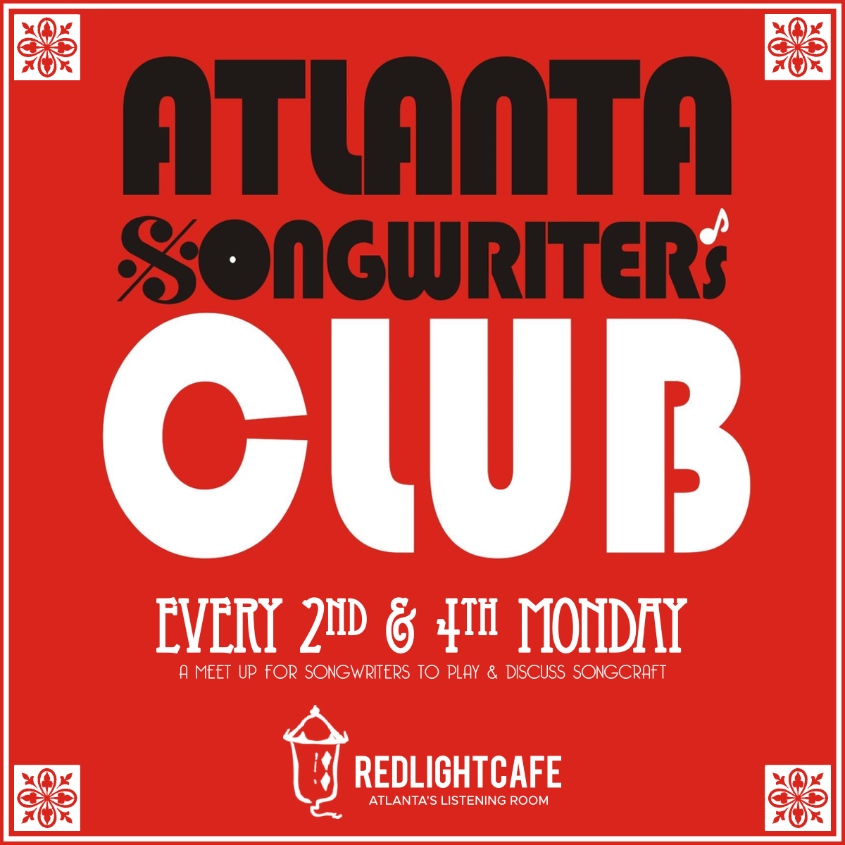 Atlanta Songwriters Club Meet Up — February 25, 2019 — Red Light Café, Atlanta, GA