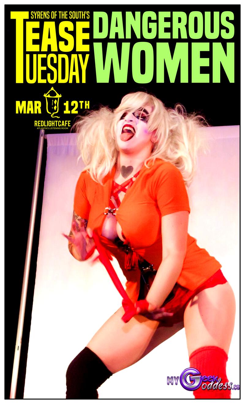 Tease Tuesday Burlesque: Dangerous Women — March 12, 2019 — Red Light Café, Atlanta, GA
