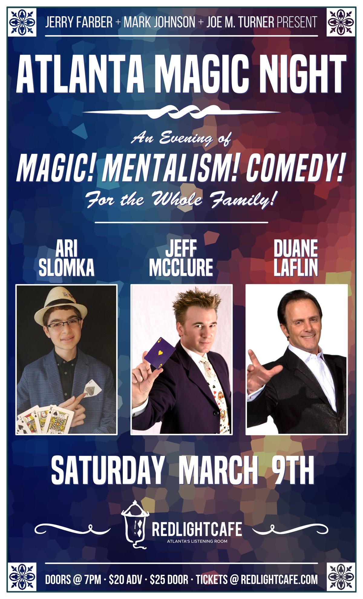 Atlanta Magic Night! w/ Ari Slomka + Jeff McClure + Duane Laflin — March 9, 2019 — Red Light Café, Atlanta, GA