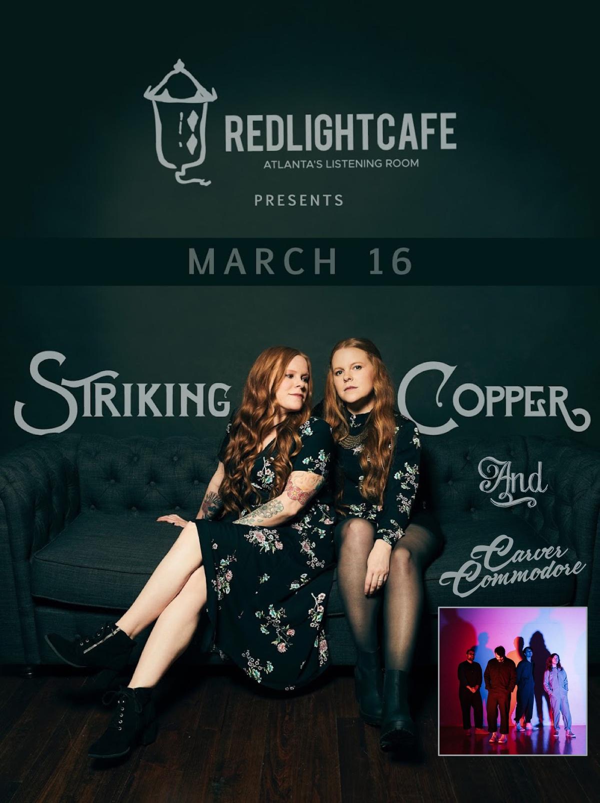 Striking Copper + Carver Commodore w/ special guests — March 16, 2019 — Red Light Café, Atlanta, GA