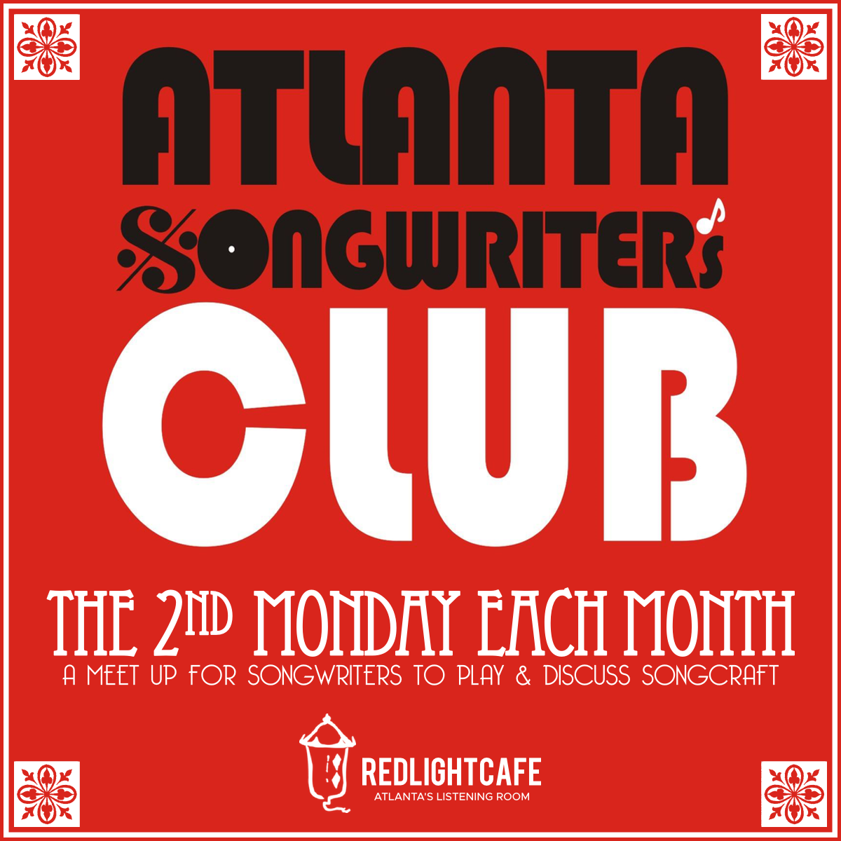 Atlanta Songwriters Club Meet Up — April 8, 2019 — Red Light Café, Atlanta, GA
