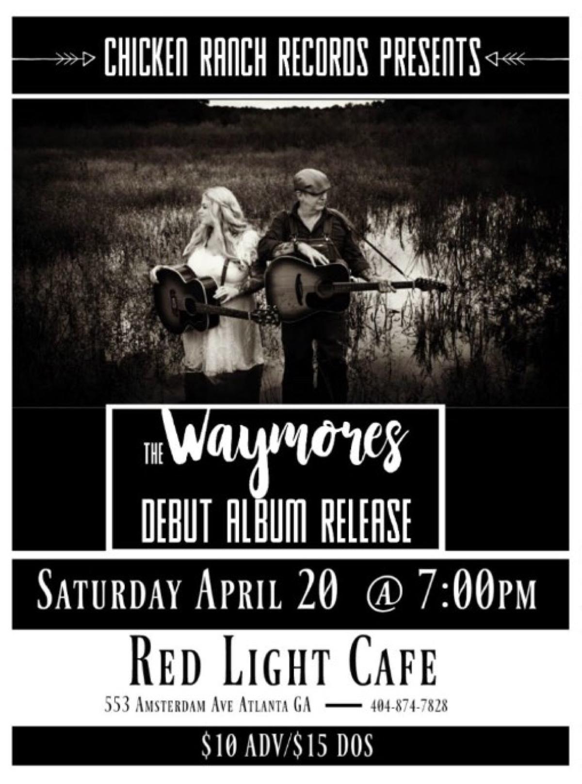 The Waymores Debut Album Release Party — April 20, 2019 — Red Light Café, Atlanta, GA