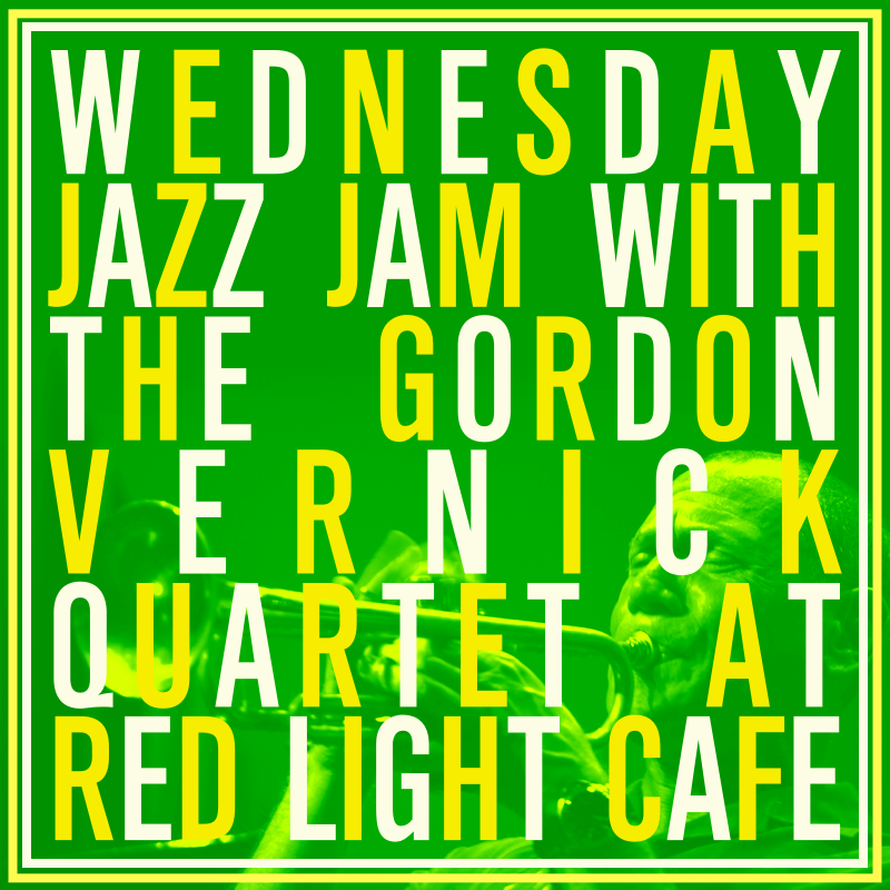 Jazz Jam w/ the Gordon Vernick Quartet — April 24, 2019 — Red Light Café, Atlanta, GA