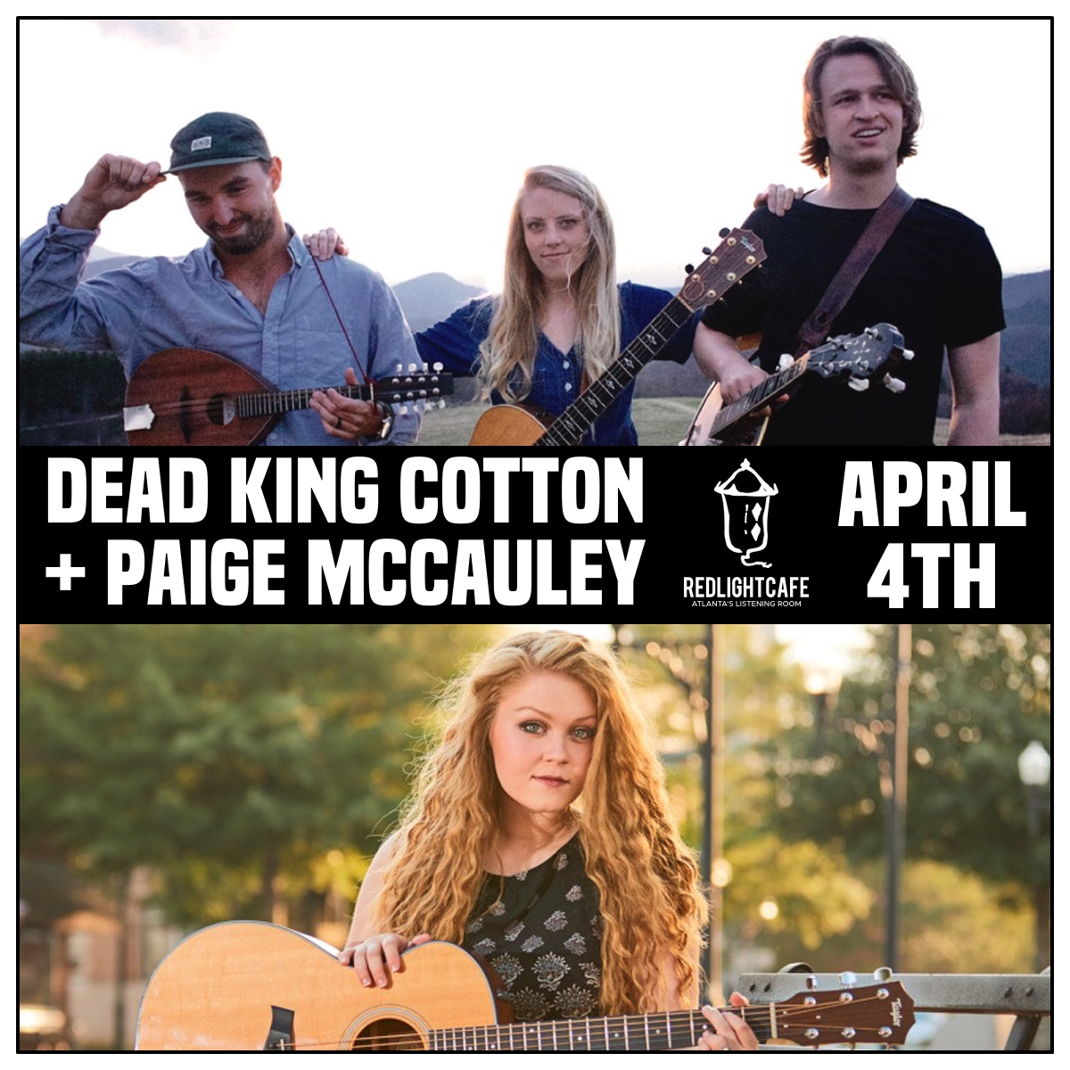 Dead King Cotton + Paige McCauley — April 4, 2019 — Red Light Café, Atlanta, GA
