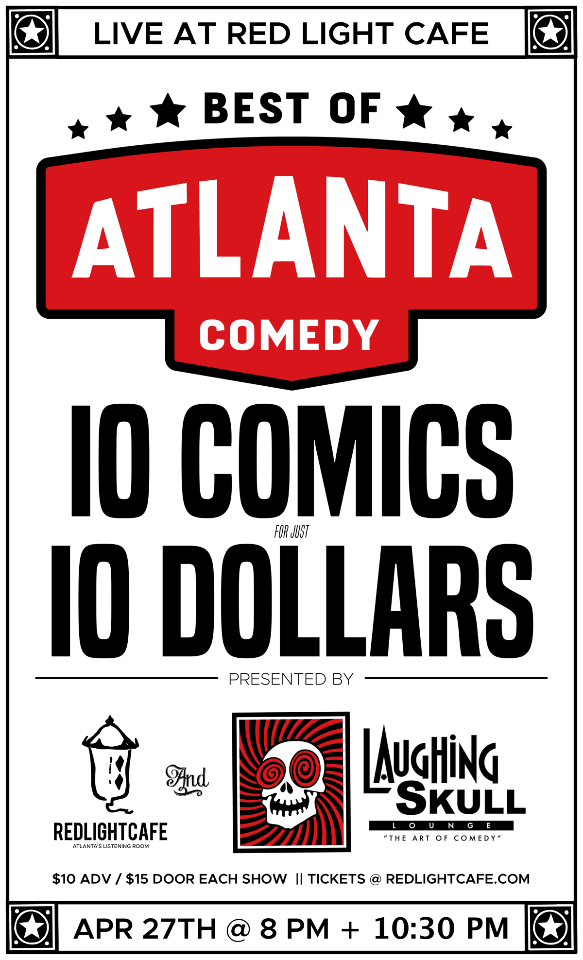 Best of Atlanta Comedy (10:30pm Late Show) at Red Light Café presented by Laughing Skull Lounge — April 27, 2019 — Red Light Café, Atlanta, GA