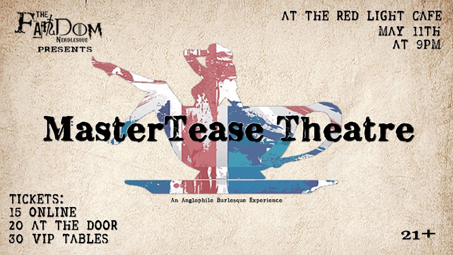 The Fandom Nerdlesque's MasterTease Theatre: A Spot of Tease — May 11, 2019 — Red Light Café, Atlanta, GA