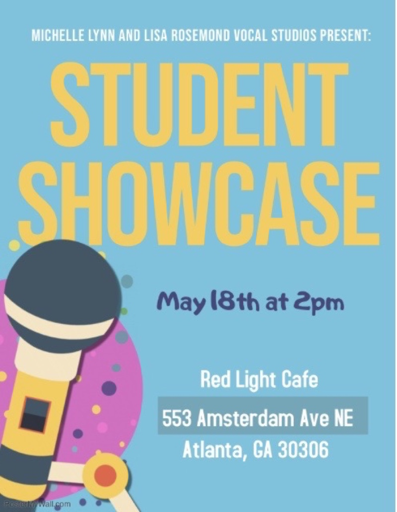 Michelle Lynn & Lisa Rosemond Vocal Studios Student Showcase — May 18, 2019 — Red Light Café, Atlanta, GA