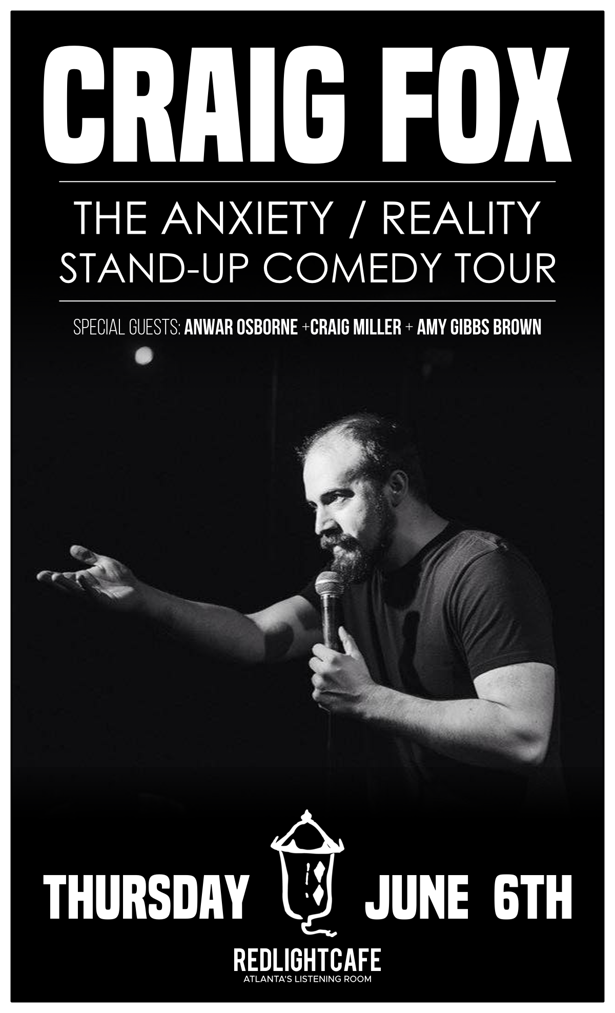 Craig Fox: The Anxiety/Reality Stand-up Comedy Tour — June 6, 2019 — Red Light Café, Atlanta, GA