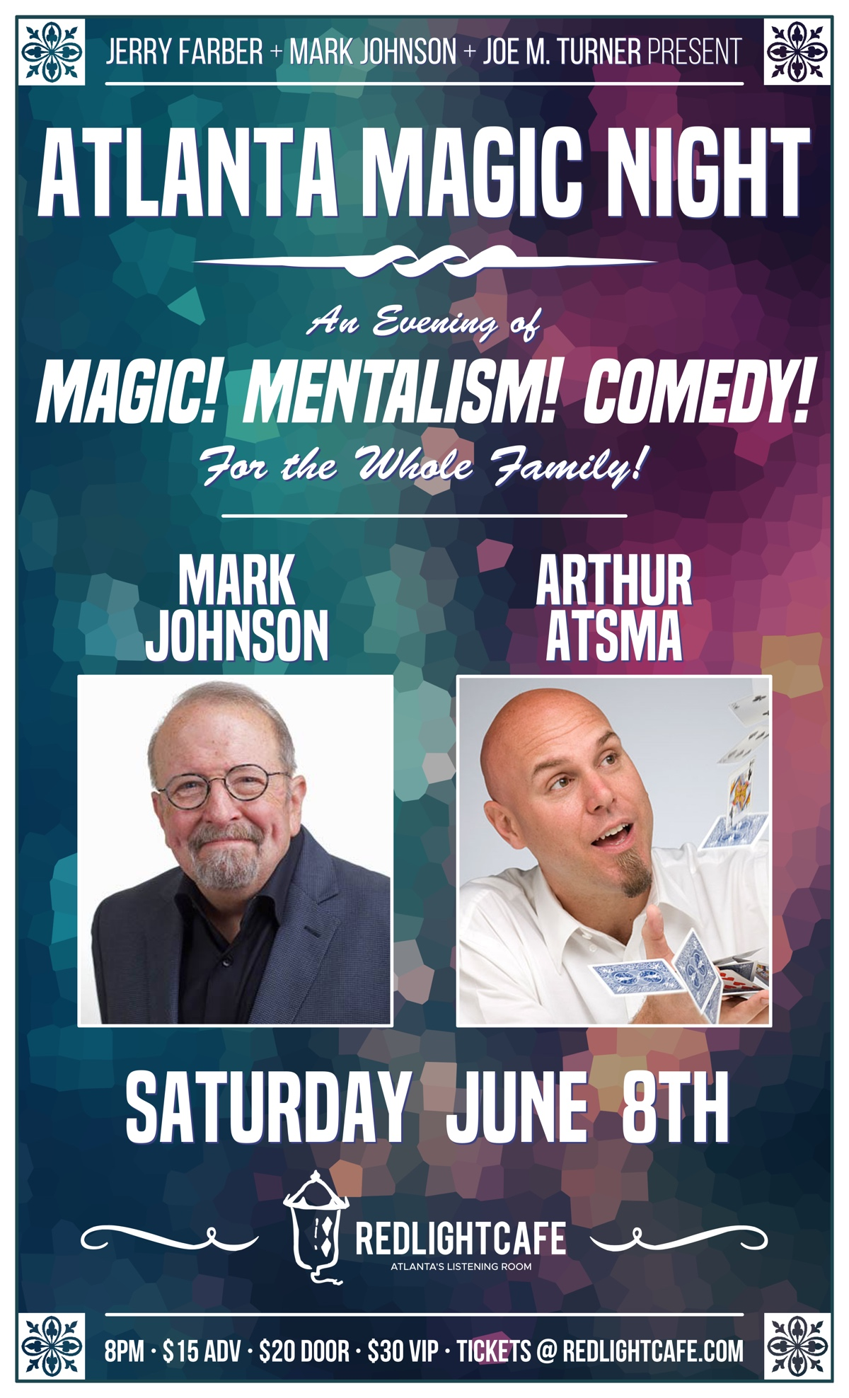 Atlanta Magic Night! w/ Mark Johnson + Arthur Atsma — June 8, 2019 — Red Light Café, Atlanta, GA
