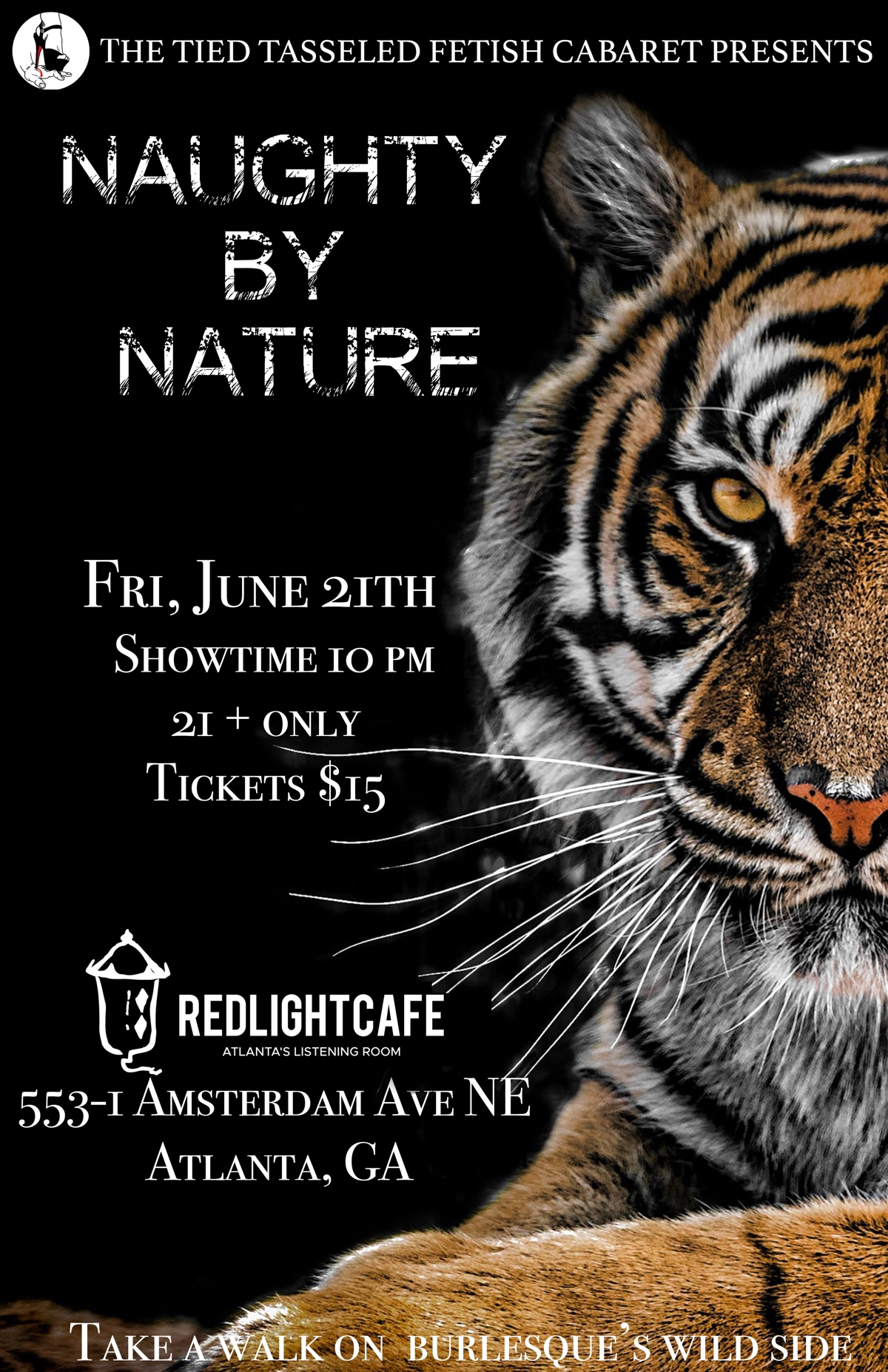 Naughty by Nature: A Wild Burlesque Revue presented by Tied & Tasseled Fetish Cabaret — June 21, 2019 — Red Light Café, Atlanta, GA